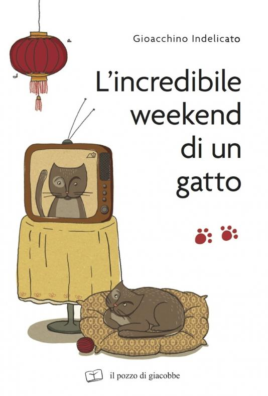 Incredibile weekend di un gatto (L')